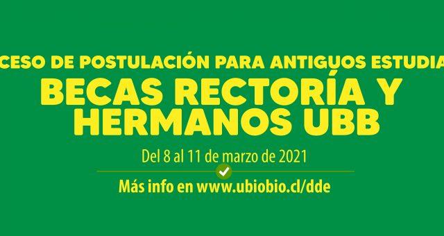 Postulaciones a Beca Rectoría y Beca Hermanos UBB